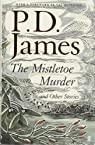 The Mistletoe Murder and Other Stories par James