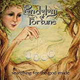 Pendulum of Fortune: Searching for the God Inside (Audio CD)