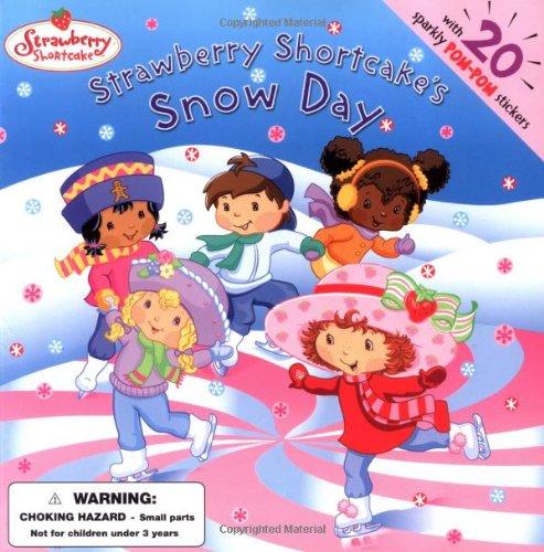 Strawberry Shortcake's Snow Day (Strawberry Shortcake Pom Pom Sticker Stories)