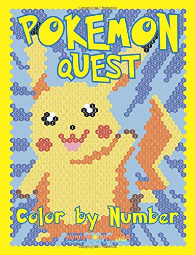 POKEMON QUEST Color by Number: Activity Puzzle Coloring Book for Children and Adults: Volume 2 (Quest Color By Number Books)