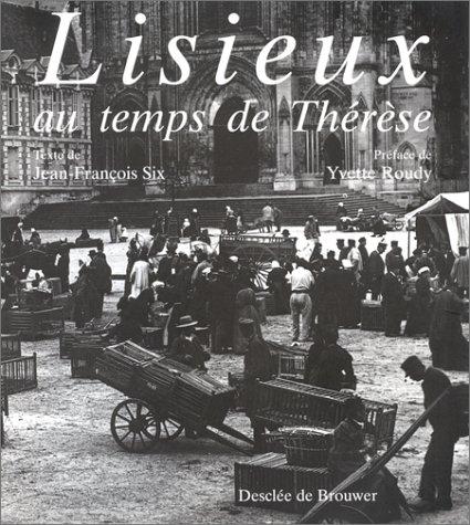 Lisieux au temps de Thérèse