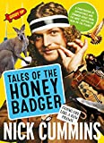 Tales of the Honey Badger (English Edition)