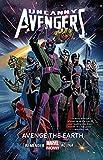Image de Uncanny Avengers Vol. 4: Avenge The Earth