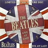 The Beatles: Live at Last ( Picture Disc) [Vinyl LP] (Vinyl)
