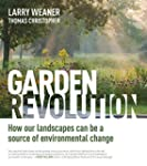 Garden Revolution: How Our Landscapes...