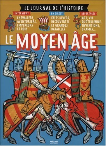 Le Moyen Age par Dimitri Casali, Céline Bathias