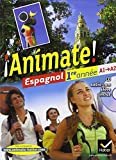 !!Animate! - Espagnol: Manuel De L'Eleve + Audio CD 1ere Annee Lv2 by Alais-Ferrand, Fabienne, Casana, Maryline, Laluque, Valérie, Palomo Delfa, Ana-Maria, Collectif (May 11, 2011) Paperback