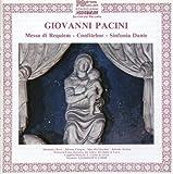 Pacini: Messa di Requiem, Confitebor & Sinfonia Dante