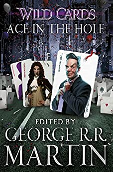 Wild Cards: Ace in the Hole par [Martin, George R.R.]