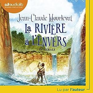 La rivière à l'envers: Jean-Claude Mourlevat, Audiolib