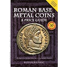Roman Base Metal Coins - A Price Guide (English Edition)