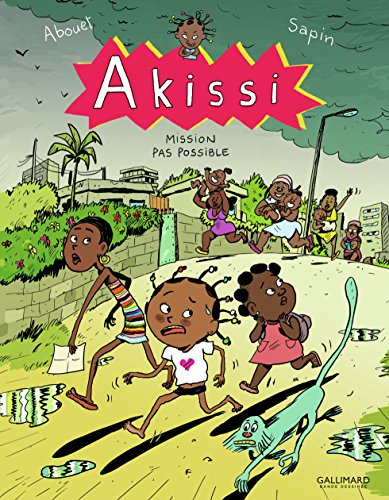 Akissi (8) : Mission pas possible