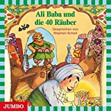 Ali Baba und die 40 Räuber: Kinder-Klassiker (Moderne Klassiker als HörAbenteuer)
