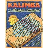 Kalimba et la musique classique: Mélodies des grands maîtres