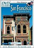 San Francisco - La ville qui rêvait...