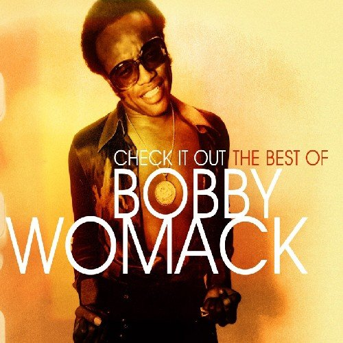 Check It Out: the Best of Bobby (Bobby Womack-cd)