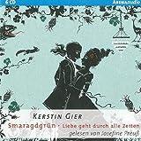 'Smaragdgrün: Liebe geht durch alle Zeiten (3)' von Kerstin Gier