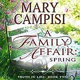 A Family Affair: Spring: Truth in Lies, Book 2