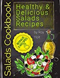 Salads Cookbook: 25 Healthy and Delicious Salads Recipes   black&white