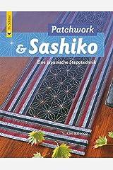 Patchwork & Sashiko: Eine japanische Stepptechnik (Verlag Th. Schäfer) Broschiert
