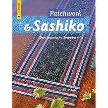 Patchwork & Sashiko: Eine japanische Stepptechnik (Verlag Th. Schäfer)
