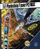 Photoshop 7 pour PC - MAC (avec CD-ROM)