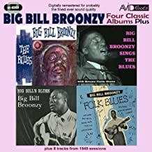 Four Classic Albums Plus (Big Bill's Blues / Big Bill Broonzy Sings The Blues / Folk Blues / The Blues) (Digitally Remastered)
