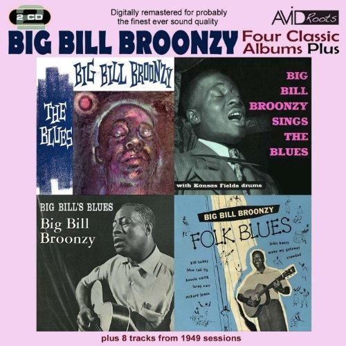 Four Classic Albums Plus (Big Bill's Blues / Big Bill Broonzy Sings The Blues / Folk Blues / The Blues) (Digitally Remastered)