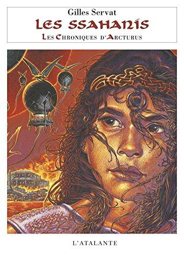 Les Ssahanis: Les Chroniques d'Arcturus, T4