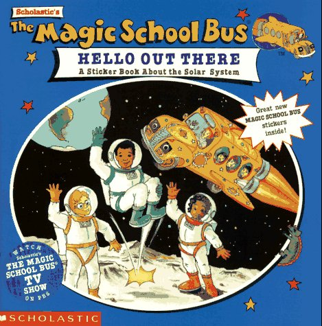scholastics-the-magic-school-bus-hello-out-there-a-sticker-book-about-the-solar-system