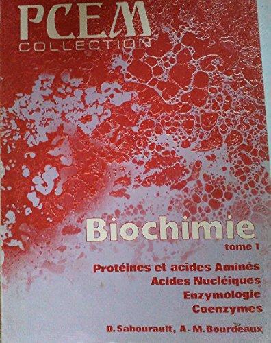 Biochimie 01 : proteines, acides amines, acides nucleiques, enzymologie