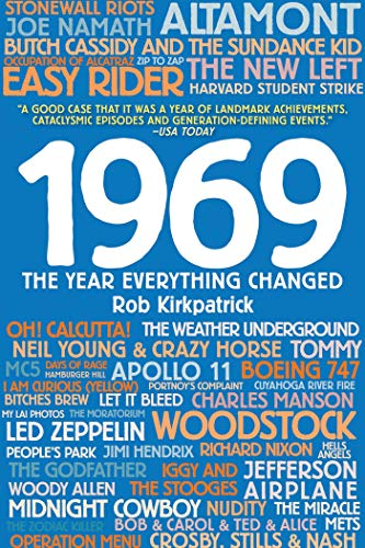 1969: The Year Everything Changed -