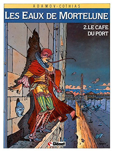 Les Eaux de Mortelune - Tome 02 : Le Café du port (French Edition) (Port 02)