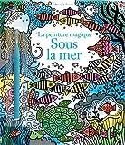 Telecharger Livres Sous la mer La peinture magique (PDF,EPUB,MOBI) gratuits en Francaise