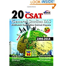 20 Years IAS Prelims (CSAT) General Studies Topic-wise Solved Papers (1995-2014) (Old Edition)