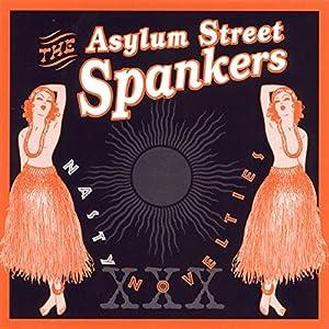 The Asylum Street Spankers