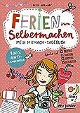 Ferien zum Selbermachen: Mein Mitmach-Tagebuch