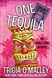 One Tequila (Althea Rose Book 1) by Tricia O'Malley