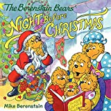 The Berenstain Bears' Night Before Christmas