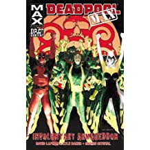 Deadpool Max: Involuntary Armageddon (Marvel Us)