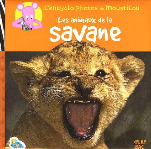 Les animaux de la savane par Play Bac
