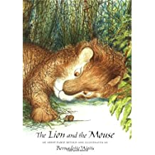 The Lion and the Mouse: A Fable by Aesop by B. Watts (2000-02-01)