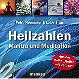 Heilzahlen - Mantra und Meditation: San San Heilzahlenmantra und Meditation: Einweihung in die neun Hallen der Erkenntnis