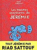 Pauvres aventures de Jérémie (Les) - Intégrale - tome 1 - Les pauvres aventures de Jérémie - intégrale