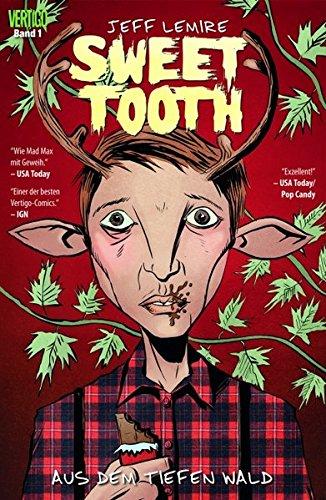 Sweet Tooth, Bd. 1: Aus dem tiefen Wald