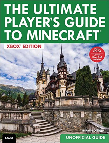 The Ultimate Players Guide to Minecraft - Xbox Edition: Covers ...