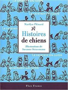 vignette de 'Histoires de chiens (Marilyn Plénard)'