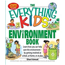 The Everything Kids' Environment Book by Sheri Amsel (1-Nov-2007) Paperback