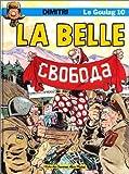 Le Goulag Tome 10 - La belle de Dimitri (9 octobre 1990) Album