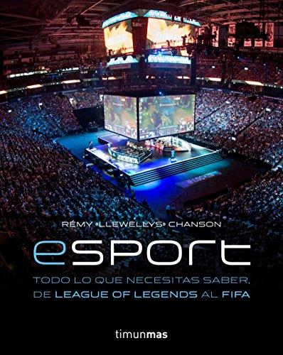 eSport. Todo lo que necesitas saber, de League of Legends al FIFA